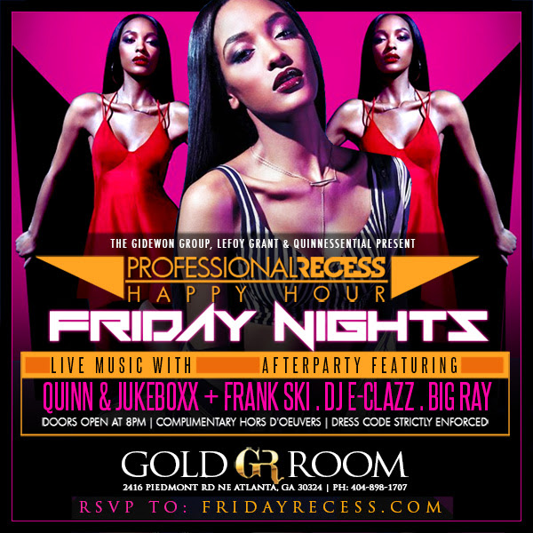 PROFESSIONAL RECESS @ GOLD ROOM TONIGHT IN ATLANTA – Hard 2 Knock Shoppe